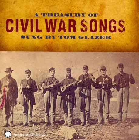 TREASURY OF CIVIL WAR SONGS BY GLAZER,TOM (CD)