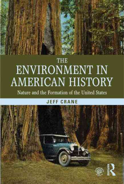 The Environment in American History By Crane, Jeffrey L.