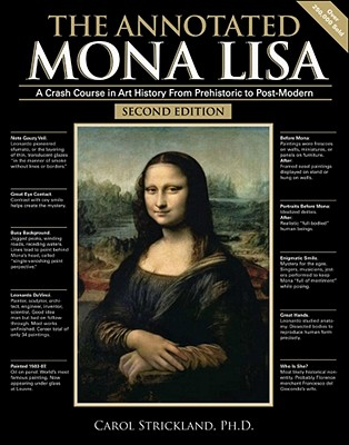 The Annotated Mona Lisa By Strickland, Carol/ Boswell, John